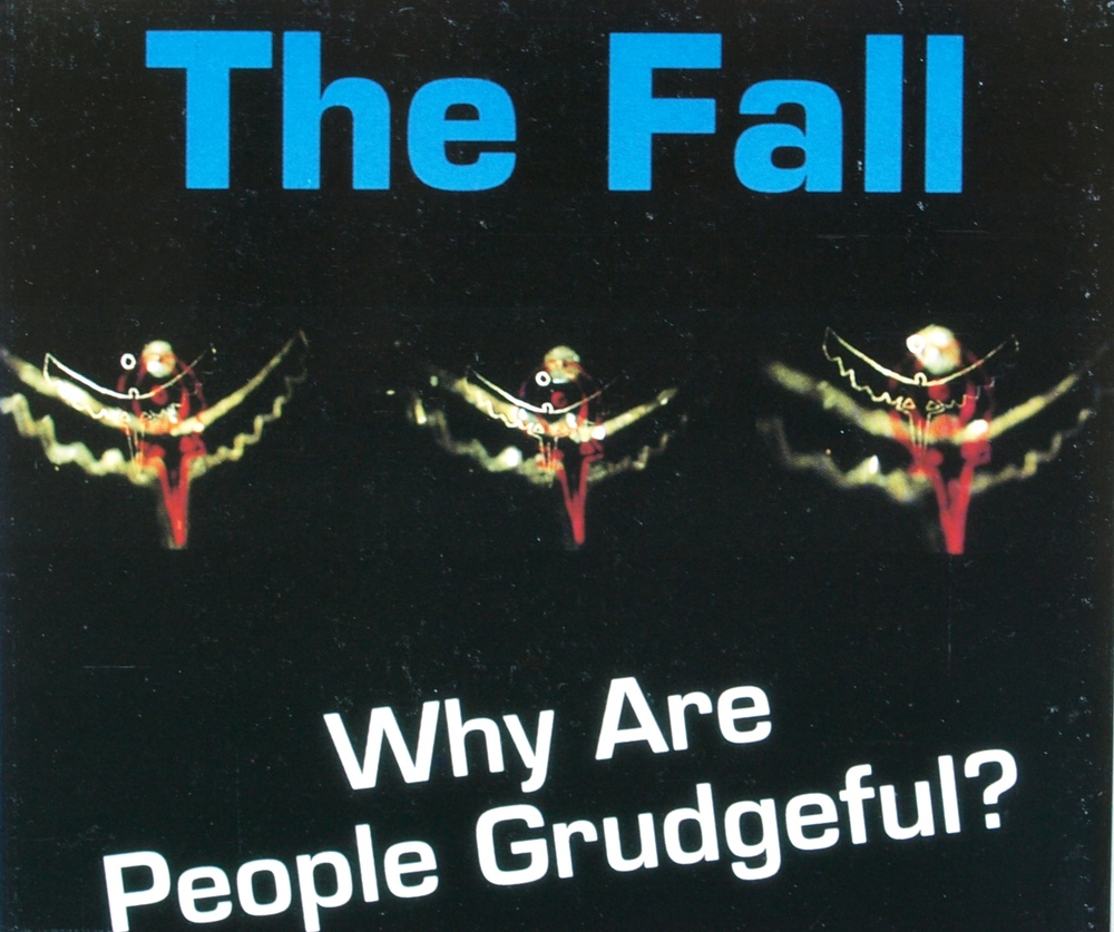 The Fall: Why Are People Grudgeful?