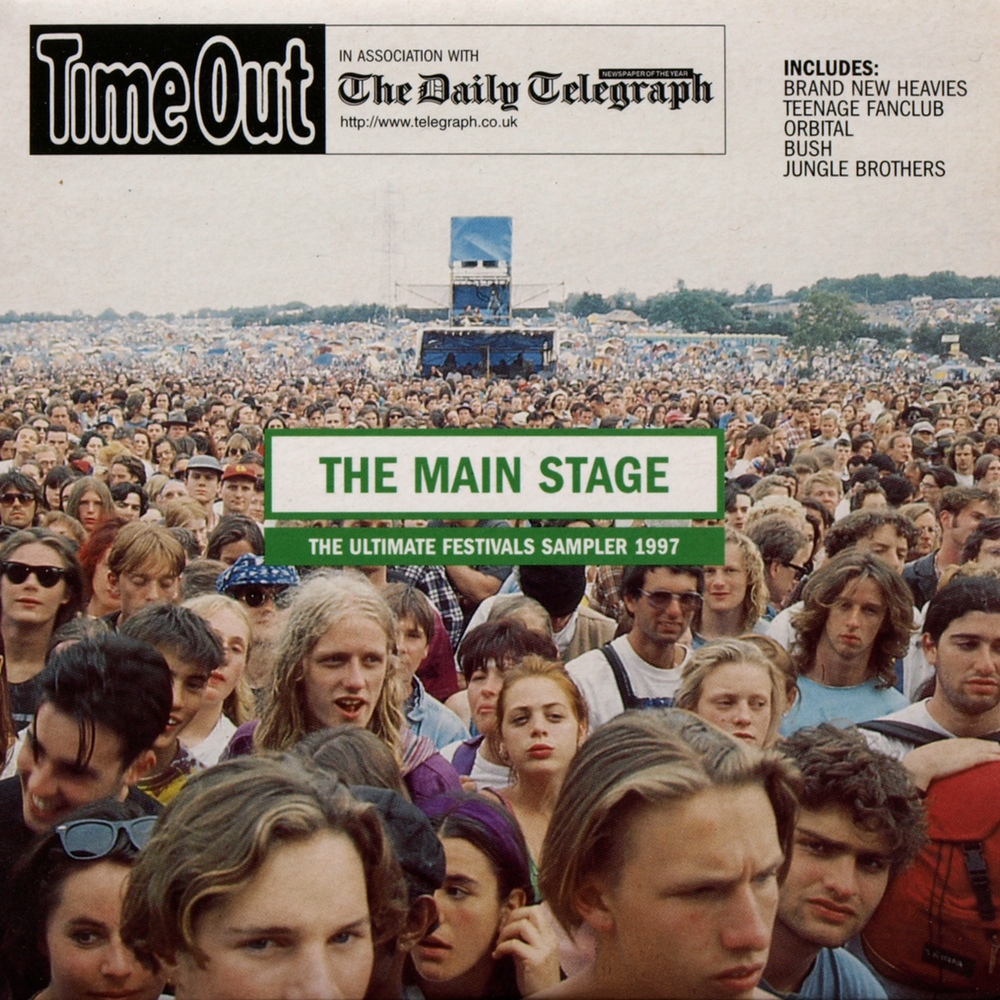 Timeout: The Main Stage - the Ultimate Festivals Sampler 1997